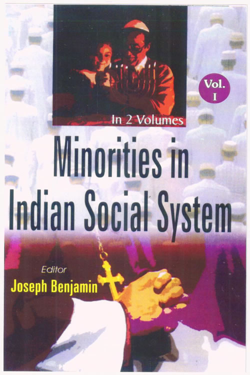 Minorities in Indian Social system,(Volume –I)